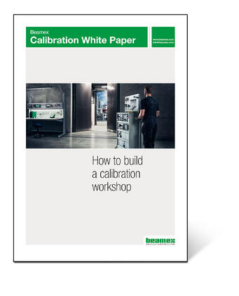 Beamex Calibration White Paper - How to build calibration workshop