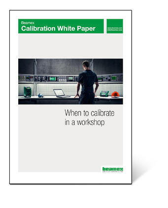 Beamex Calibration White Paper - When to calibrate in a workshop