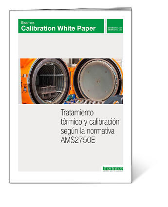 Beamex-White-Paper-Tratamiento-termico-y-calibracion-segun-la-normativa-ams2750e-1500px-v1-ESP
